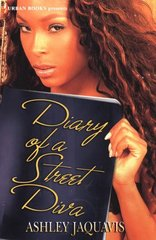 Diary of a Street Diva by Coleman, JaQuavis/ Snell, Ashley