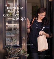 Inspiring Through Creative Design: Enjoying the Journey by Masefau, Bronnie