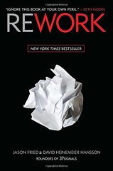Rework by Fried, Jason/ Hansson, David Heinemeier