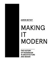 What Modern Is? by Betsky, Aaron