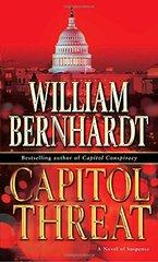 Capitol Threat by Bernhardt, William