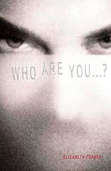 Who Are You? by Forbes, Elizabeth