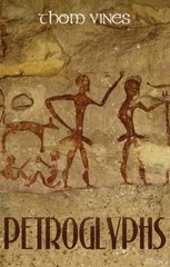 Petroglyphs by Vines, Thom