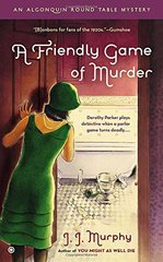 A Friendly Game of Murder by Murphy, J. J.