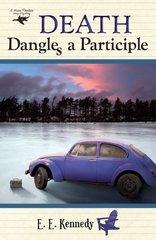 Death Dangles a Participle by Kennedy, E. E.
