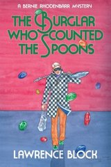 The Burglar Who Counted the Spoons by Block, Lawrence