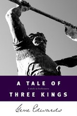 A Tale of Three Kings: A Study of Brokenness by Edwards, Gene