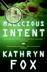 Malicious Intent: A Novel by Fox, Kathryn