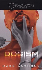 Dogism by Anthony, Mark