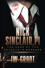 Nick Sinclair, Pi: The Case of the Rothstein Murders