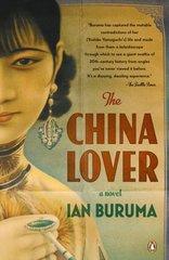 The China Lover: A Novel by Buruma, Ian