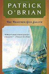 Thirteen-Gun Salute by O'Brian, Patrick