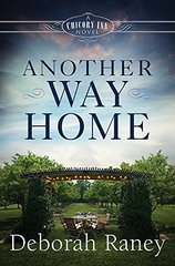 Another Way Home by Raney, Deborah