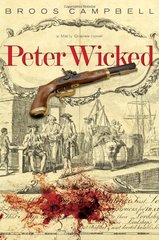 Peter Wicked: A Matty Graves Novel by Campbell, Broos