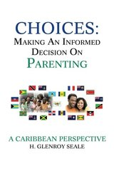 Choices: Making an Informed Decision on Parenting