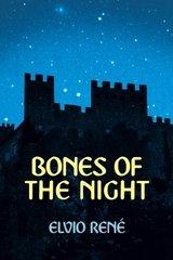 Bones of the Night by Rene, Elvio