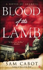 Blood of the Lamb by Cabot, Sam