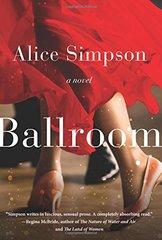 Ballroom by Simpson, Alice