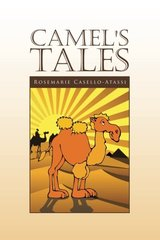 Camel's Tales: The Journey to Bethlehem by Casello-atassi, Rosemarie