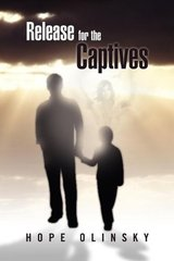 Release for the Captives by Olinsky, Hope