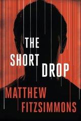 The Short Drop by Fitzsimmons, Matthew