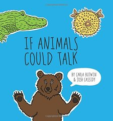 If Animals Could Talk by Butwin, Carla/ Cassidy, Josh