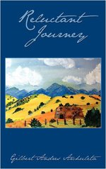 Reluctant Journey by Archuleta, Gilbert Andres