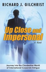 Up Close and Impersonal: A Novel