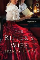 The Ripper's Wife by Purdy, Brandy