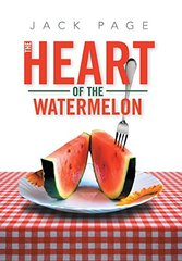 The Heart of the Watermelon