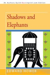 Shadows and Elephants by Hower, Edward