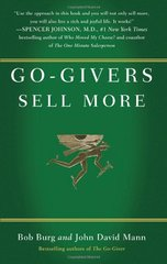 Go-Givers Sell More by Burg, Bob/ Mann, John David