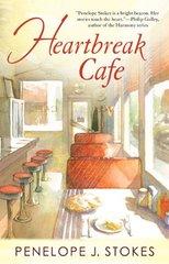 Heartbreak Cafe by Stokes, Penelope J.
