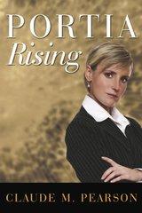 Portia Rising by Pearson, Claude M.