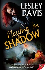 Playing in Shadow by Davis, Lesley