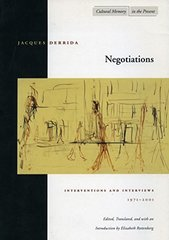 Negotiations: Interventions and Interviews, 1971-2001 by Derrida, Jacques/ Rottenberg, Elizabeth