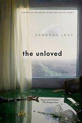 The Unloved by Levy, Deborah