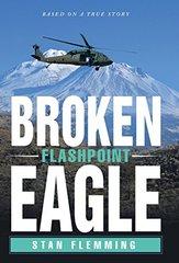 Broken Eagle: Flashpoint by Flemming, Stan