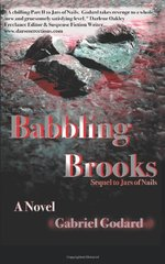 Babbling Brooks: Sequel to Jars of Nails by Godard, Gabriel