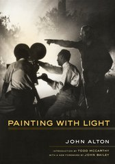 Painting With Light by Alton, John/ Bailey, John (FRW)/ McCarthy, Todd (INT)