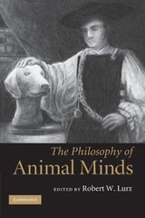 The Philosophy of Animal Minds by Lurz, Robert W. (EDT)