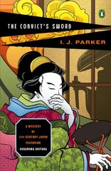 The Convict's Sword: A Mystery of Eleventh-century Japan by Parker, I. J.