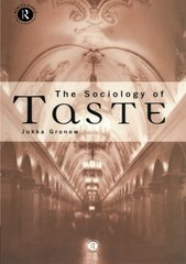 The Sociology of Taste by Gronow, Jukka