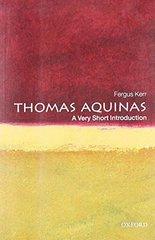 Thomas Aquinas: A Very Short Introduction by Kerr, Fergus