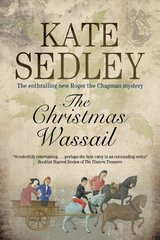 The Christmas Wassail by Sedley, Kate