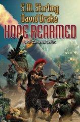Hope Rearmed by Stirling, S. M./ Drake, David