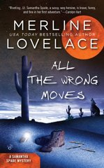 All the Wrong Moves by Lovelace, Merline