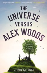 The Universe Versus Alex Woods by Extence, Gavin