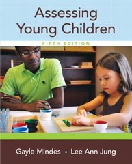 Assessing Young Children by Mindes, Gayle/ Jung, Lee Ann