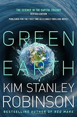 Green Earth: Forty Signs of Rain / Fifty Degrees Below / Sixty Days and Counting by Robinson, Kim Stanley